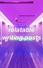 Relatable Writing Posts by AnxietyModified