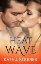 Heat Wave - Real Heat Book 2 by Blondeanddangerous
