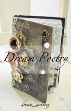 Dream Poetry by rosebud1324