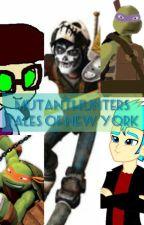 MutantHunters: Tales of New York by makaylaLight435