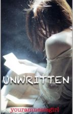 Unwritten by youramnesiagirl