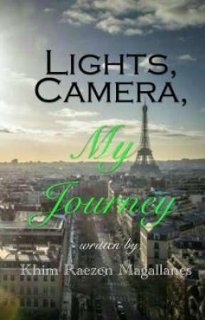 Lights, Camera, My Journey by InPhoeniXXX