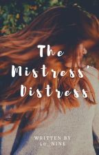 The Mistress' Distress by 40_Nine
