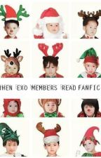 When Exo Members Read Fanfic by exobheyeliner