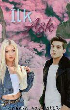 ♥ilk Aşk ♥ by celikol_serra123