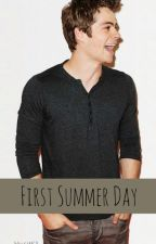 First Summer Day [Dylan O'brien One-Shot] by Dark_Wolfi
