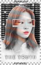 The Truth || Jinjoo  by Shalmixzie