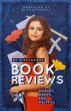 Book Reviews [Open] by bluexgomez