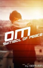 OM symbol of peace by Kanowj