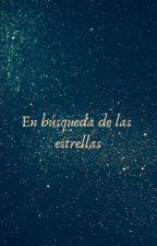 En búsqueda de las estrellas by Nosiderath