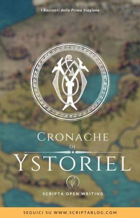 Cronache di Ystoriel - Stagione 1 by ScriptaBlog