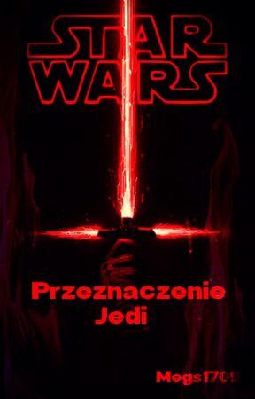 Star Wars - Przeznaczenie Jedi by Megs1709