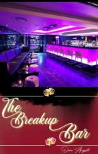 The Breakup Bar (Completed) by Kitty9b9
