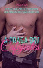 A PRAGA DOS CAFAJESTES by Binha-Cibelle