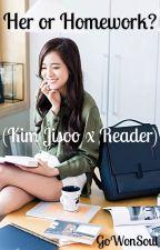 Her or Homework? (Kim Jisoo x Reader) by GoWonSoul