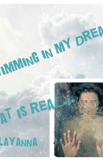 Swiming in my Dreams