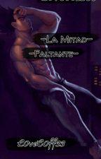 -La Mitad Faltante-[A.U][Vegebul] by L0veC0ff33