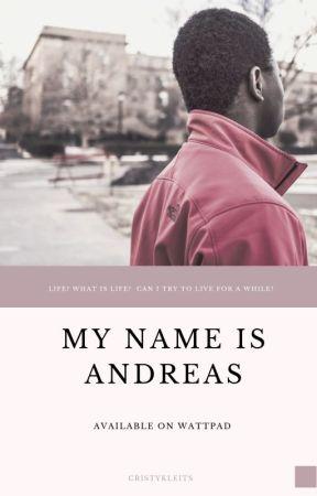 Το όνομά μου είναι Ανδρέας by cristykleits