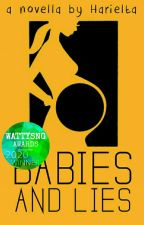Babies and Lies by harielta