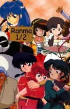 Akane's cousin is Ranma's bride to be ( Ranma love story) by 2019summerangel
