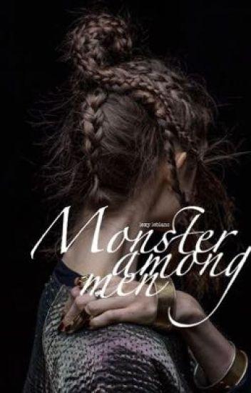 Monster among men {B.BLAKE}