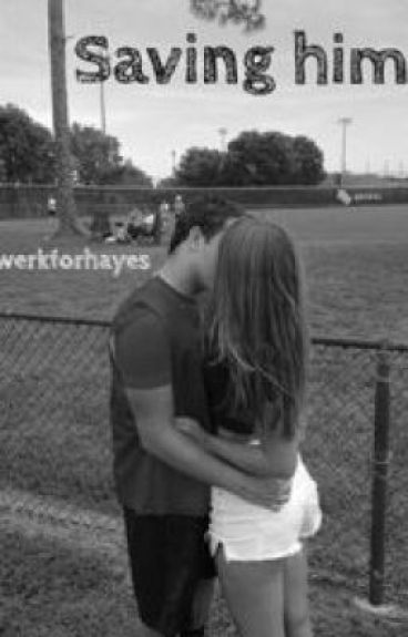 Saving Him(A Hayes Grier Fanfiction)