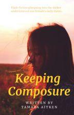 Keeping Composure by alkalinebatman