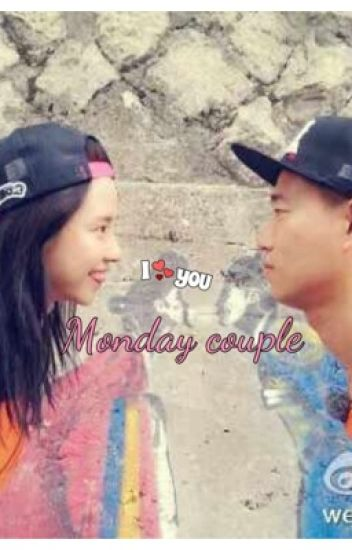 My heart has always belonged to you: A Monday Couple fanfic