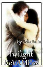 Twilight ReVAMPed by XoBellaItalianaoX