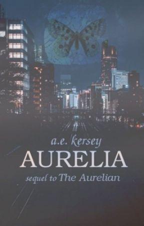 Aurelia [Sequel to The Aurelian] by _arielle_