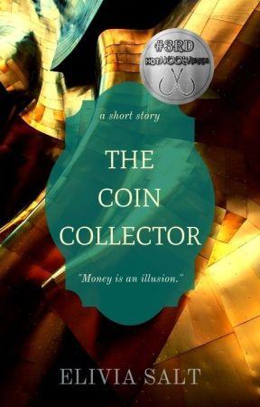 The Coin Collector by Eliviasalt