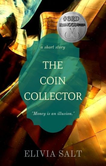 The Coin Collector
