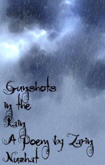Gunshots in the Rain