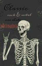 Classic Rock & Metal One Shots by bellbottomsandmetal