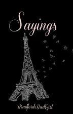 Sayings & Quotes by BradfordxBadGirl