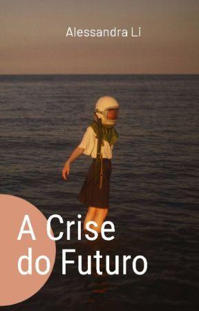 A Crise do Futuro by Pietati