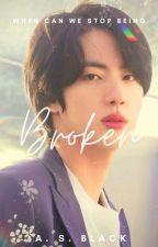 Broken     Namjin by wanabwriter