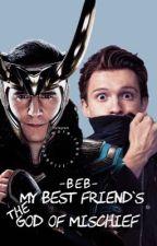My Best Friend's the God of Mischief // Peter x Loki by BebLovesLoki