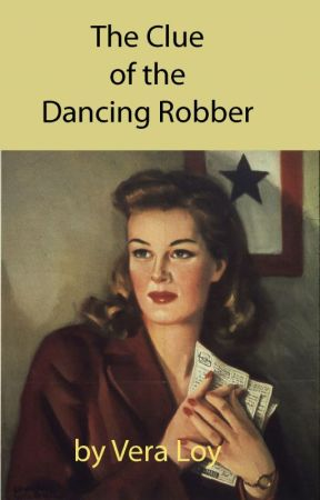 The Clue of the Dancing Robber by VeraLoy