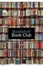 Bookshelf Book Club - Guide by BookshelfBookClub