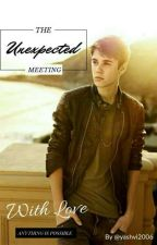 The Unexpected Meeting (a Justin Bieber fanfic)  by yashvi2006