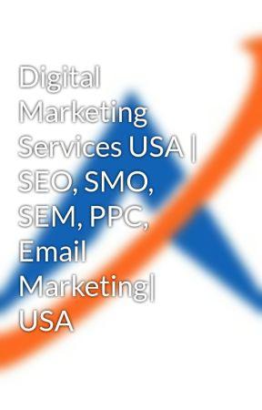 Digital Marketing Services USA | SEO, SMO, SEM, PPC, Email Marketing