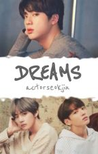 DREAMS [discontinued] by actorseokjin