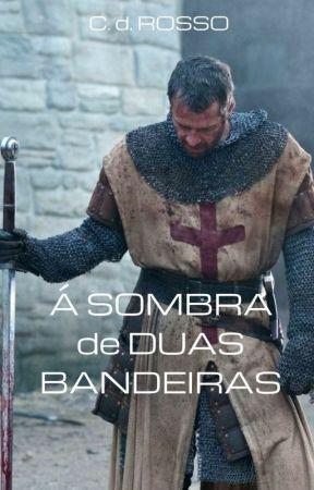 À SOMBRA DE DUAS BANDEIRAS by cosimodelrosso
