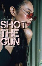 Shot the gun <JENLISA>  by kim1627manoban