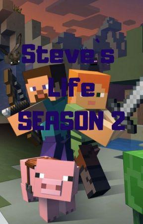 Steve's Life (SEASON 2) - CHAPTER 18 - Challenge for the Orb