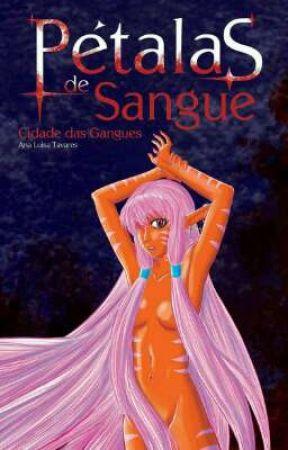 Pétalas de Sangue - Cidade das Gangues by ProjetoEcoLiterario