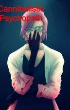 Cannibalistic Psychopath by GryffinSpace