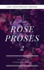 ROSE PROSES 2 by Miss_Chesaki