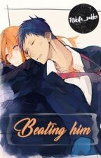 Beating Him (Kuroko no Basket Fan Fiction) by Nikita_sakka
